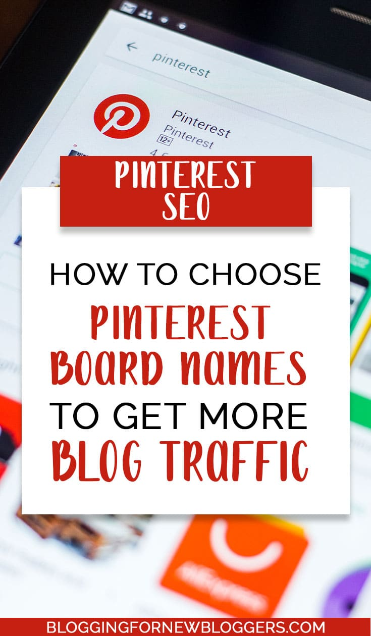 How to Choose Pinterest Board Names to Get More Blog Traffic (Today)