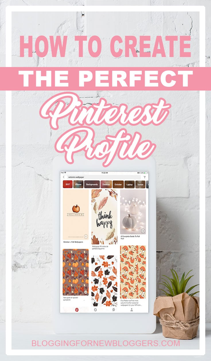 How to create the perfect Pinterest profile. Setting up your Pinterest profile is the first step for great Pinterest marketing. Your Pinterest profile gives Pinterest lots of data so you want to use Pinterest SEO. You can get more blog traffic using Pinterest the right way. #Pinterestmarketing #PinterestSEO #Blogtraffic
