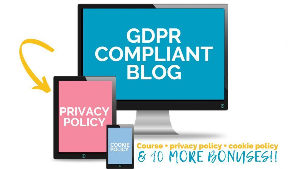 PC + ipad + tablet with overlay text GDPR Compliant blog course + bonuses + 10 more