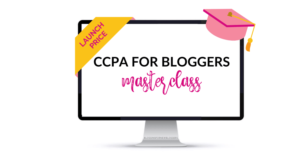 Computer with overlay text CCPA for Bloggers Masterclass