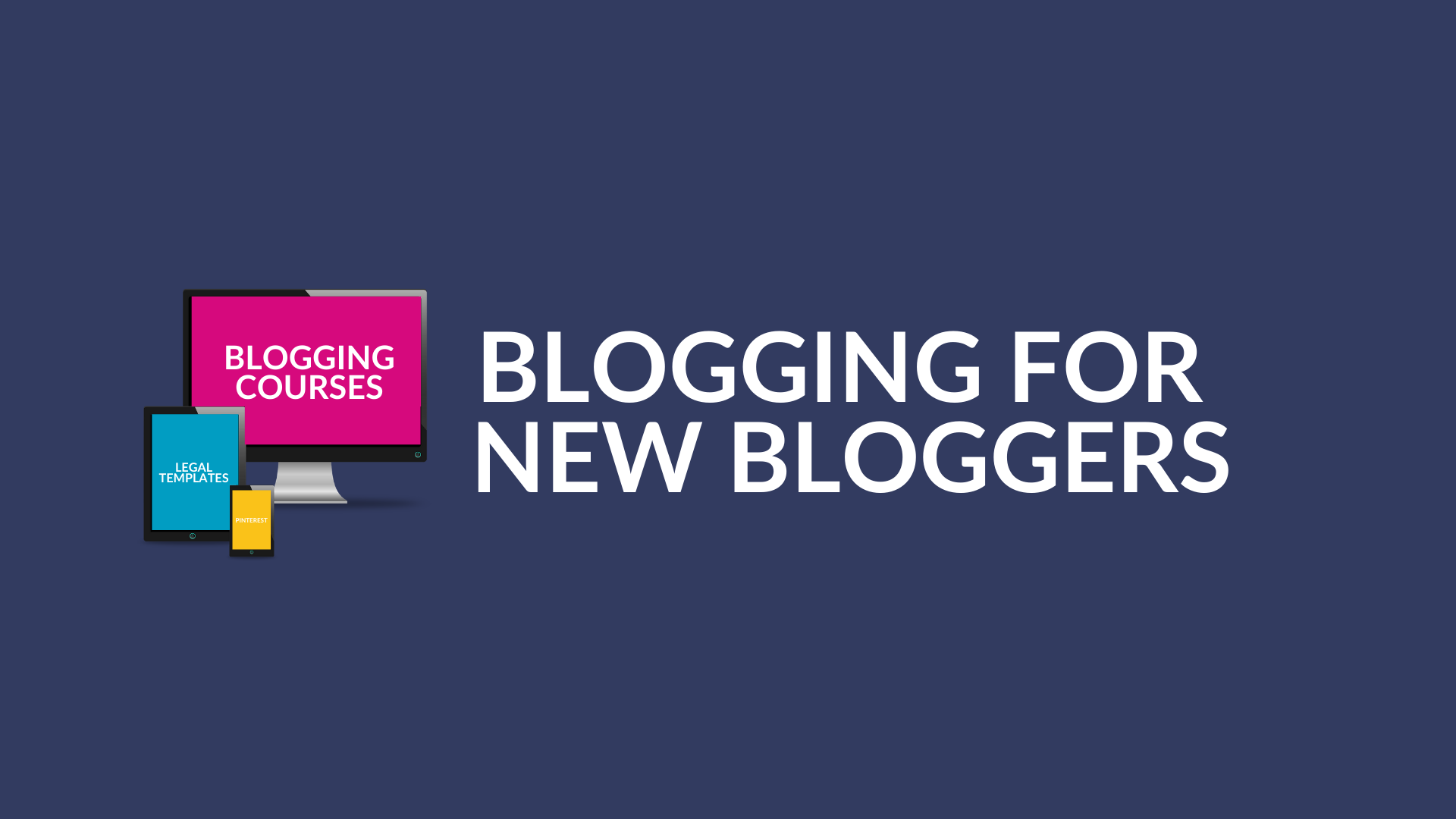 Blogging for New Bloggers Banner